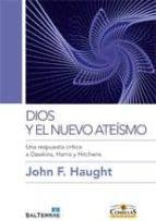 dios y el nuevo ateismo-john f. haught-9788429320114