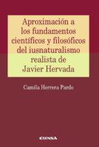 aproximacion a los fundamentos cientificos y filosoficos de iusnaturalismo realista de javier hervada-camila herrera pardo-9788431331214