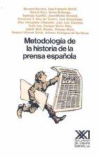 metodologia de la historia de la prensa española 9788432304514