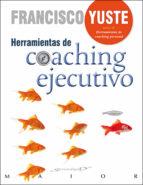 herramientas de coaching ejecutivo-francisco yuste-9788433027214