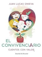 el convivenciario: cuentos con valor-juan lucas onieva-9788433029614