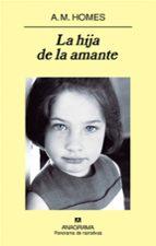 la hija de la amante-a.m. homes-9788433974914