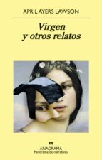 virgen y otros relatos april ayers lawson 9788433980014