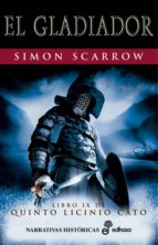 gladiador (libro ix de quinto licinio cato) simon scarrow 9788435062114