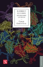 el zorro y el cuervo: estudio sobre las fabulas carlos garcia gual 9788437507514