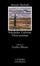 soledades. galerias. otros poemas (10ª ed.)-antonio machado-9788437604114