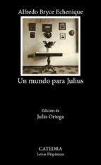 un mundo para julius-alfredo bryce echenique-9788437611914