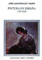 pintura en españa: 1750-1808-jesus navarro carrion-9788437612614