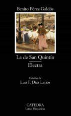 la de san quintin; electra benito perez galdos 9788437620114