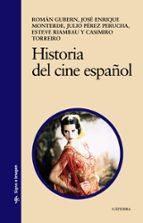 historia del cine español (6ª ed.)-roman gubern-9788437625614
