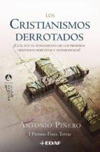 cristianismos derrotados, los (ebook) antonio piñero 9788441428614