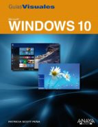 windows 10 (guias visuales)-patricia scott peña-9788441537514