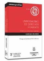 El libro de Universalismo de derechos humanos: analisis de la luz del debate anglosajon autor CARIDAD VELARDE TXT!