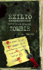 diario de una invasion zombie 2 exilio-j. l. bourne-9788448040314