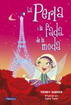 la perla i la fada de la moda-wendy harmer-9788448834814