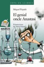 el genial oncle anastasi-miquel pujado-9788448921514