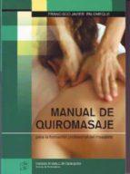 manual de quiromasaje para la formacion profesional del masajista (ed. corregida y aumentada) (2ª ed.) f. palomeque 9788461265114
