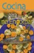 cocina para no engordar-gloria sanjuan-9788466203814