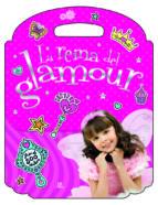 El libro de La reina del glamour (pegatinas y colorines) autor VV.AA. TXT!