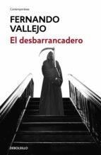 el desbarrancadero-fernando vallejo-9788466335614