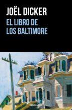 el libro de los baltimore joël dicker 9788466343114
