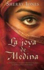 la joya de medina-sherry jones-9788466638814