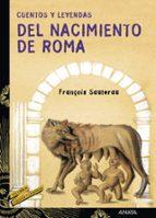 cuentos y leyendas del nacimiento de roma-franã‡iois sautereau-9788466713214
