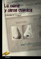 la nariz y otros cuentos nicolai v. gogol 9788466724814
