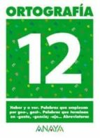 ortografia 12 (primaria) (ed. 2004)-andrea pastor fernandez-9788466727914