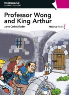 professor wong and king arthur (richmond)-9788466811514