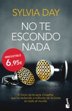 no te escondo nada (crossfire i)-sylvia day-9788467040814