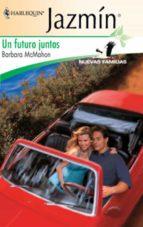 UN FUTURO JUNTOS (EBOOK)