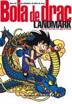 bola de drac landmark akira toriyama 9788467480214