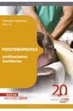 FISIOTERAPEUTAS INSTITUCIONES SANITARIAS. TEMARIO VOL. III