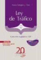 LEY DE TRÁFICO. TEXTO INTEGRO Y TEST. COLECCION LEGISLATIVA CEP