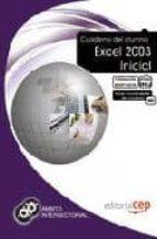 CUADERNO DEL ALUMNO EXCEL 2003 INICIAL. FORMACIÓN PARA EL EMPLEO
