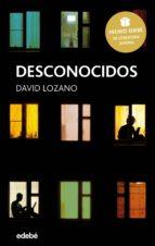 desconocidos (premio edebé de literatura juvenil 2018) (ebook)-david lozano-9788468335414