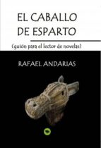 el caballo de esparto (guion para el lector de novelas) (ebook) 9788468630014