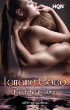 ríndete, mi amor (ebook)-lorraine coco-9788468748214