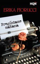 PREGÚNTAME MAÑANA (EBOOK)