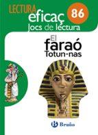 el faraó totun nas joc de lectura 5º / 6º educación primaria   tercer ciclo 9788469615614