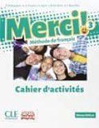 El libro de Merci! méthode de français 3, 3º eso cahier d activités (fungible ) mec autor VV.AA. DOC!