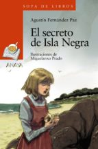 el secreto de isla negra (ebook)-agustin fernandez paz-9788469832714