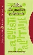 la cuestion palpitante-emilia pardo bazan-9788470305214
