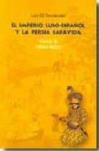 el imperio luso español y la persia safavida: tomo ii (1606 1622) luis gil fernandez 9788473927314