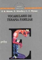 vocabulario de terapia familiar h. stierlin fritz b. simon 9788474324914