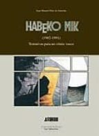 habeko mik (1982 1991): tentativas para un comic vasco juan manuel diaz de guereñu 9788474859614