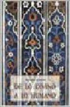de lo divino a lo humano: panorama general de metafisica y episte mologia-frithjof schuon-9788476518014