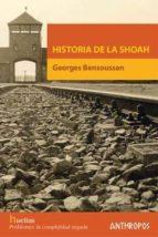historia de la shoah georges bensoussan 9788476587614