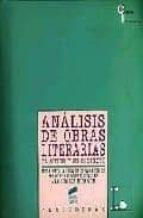 analisis de obras literarias: el autor y su contexto-ana suarez miramon-9788477384014